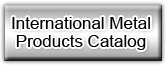 International Metal Products Catalog